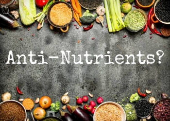 What are anti-nutrients??????
